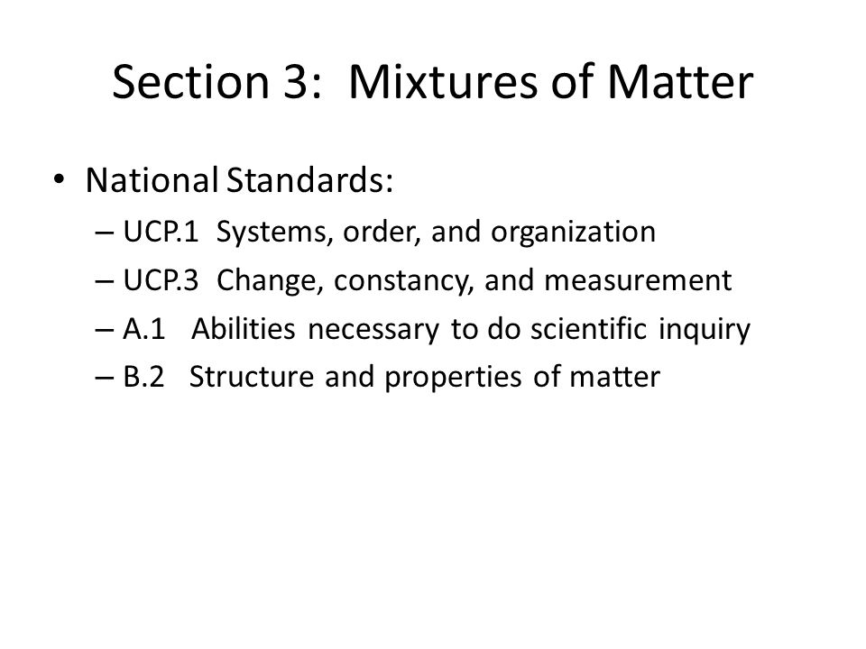 Section 3: Mixtures of Matter
