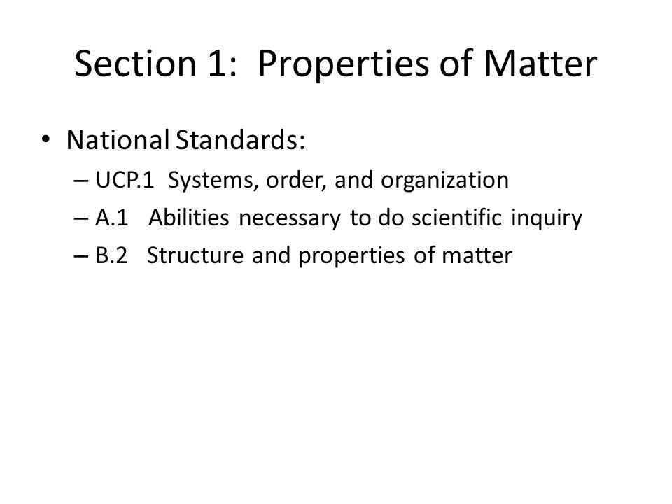 Section 1: Properties of Matter