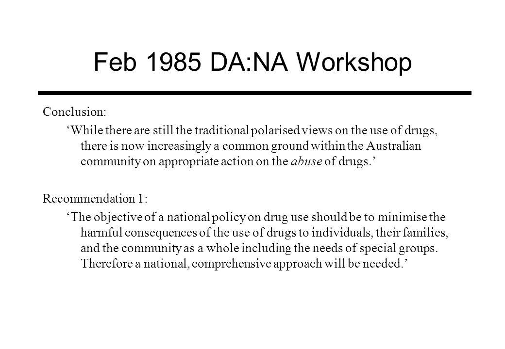 Feb 1985 DA:NA Workshop Conclusion: