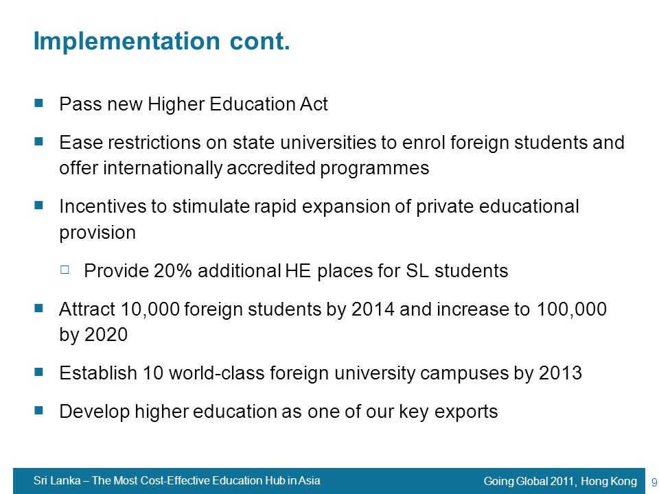 Implementation cont. Pass new Higher Education Act