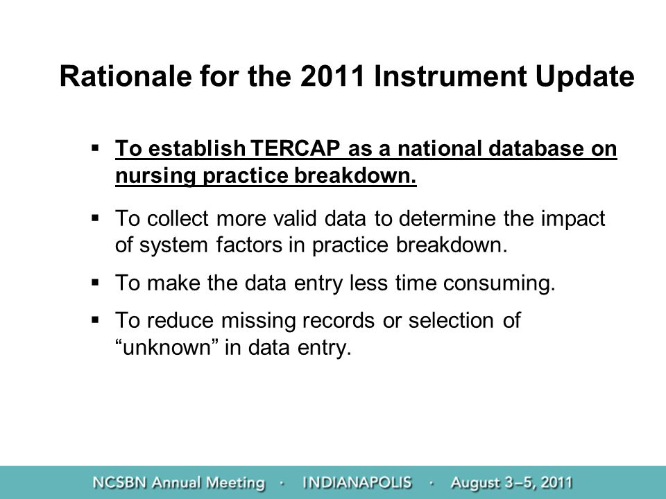 Rationale for the 2011 Instrument Update