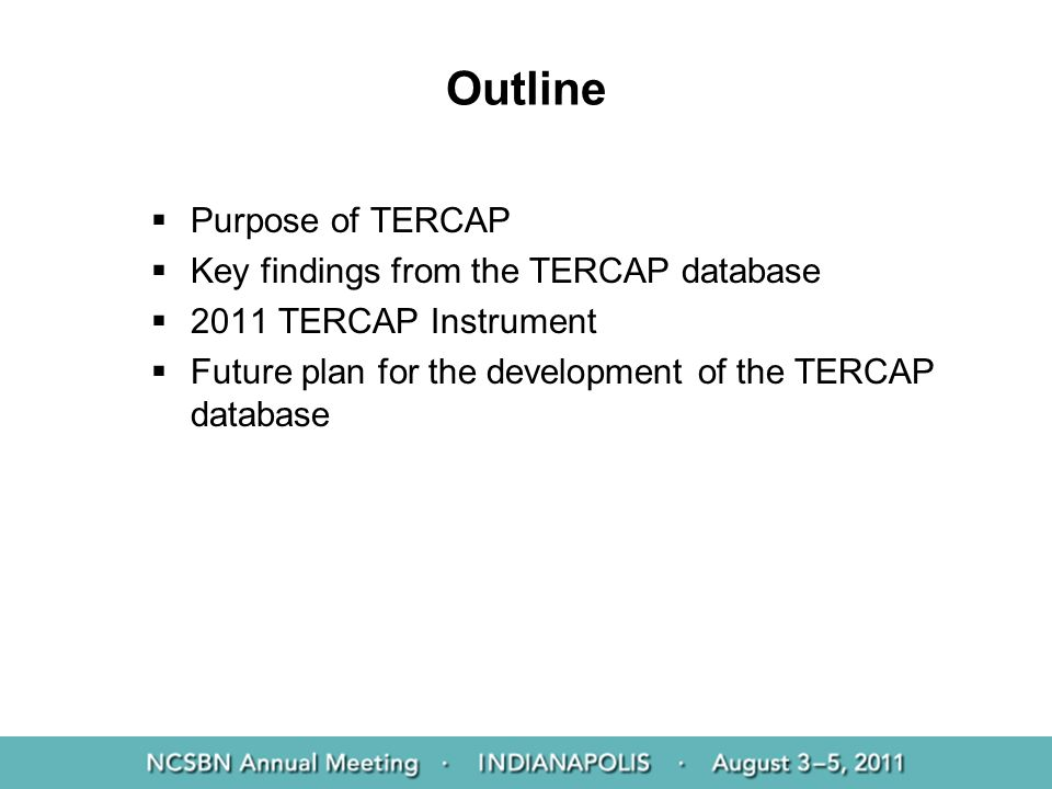 Outline Purpose of TERCAP Key findings from the TERCAP database