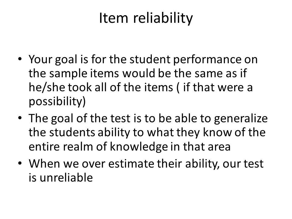 Item reliability