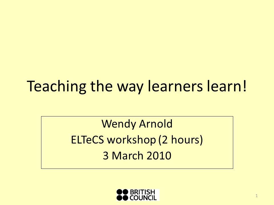 Teaching the way learners learn!