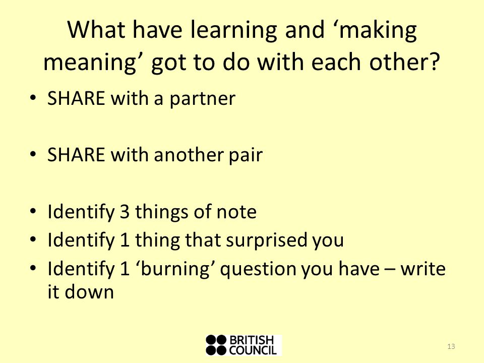 What have learning and 'making meaning' got to do with each other