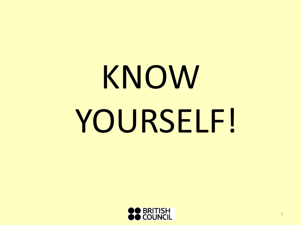 KNOW YOURSELF!