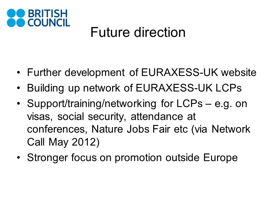 Future direction Further development of EURAXESS-UK website