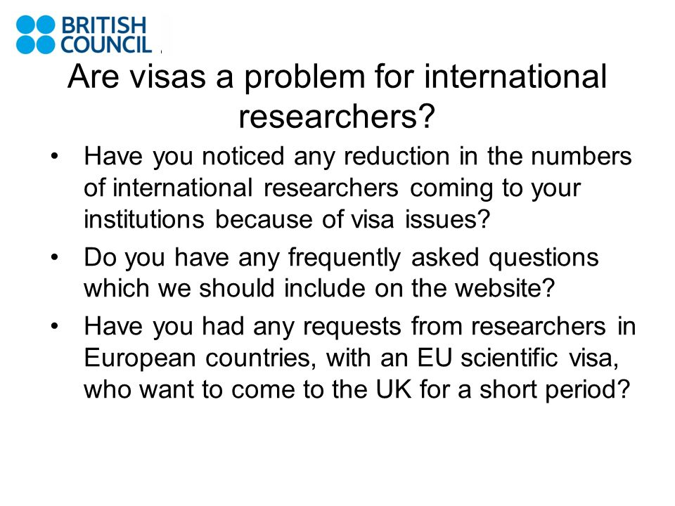 Are visas a problem for international researchers