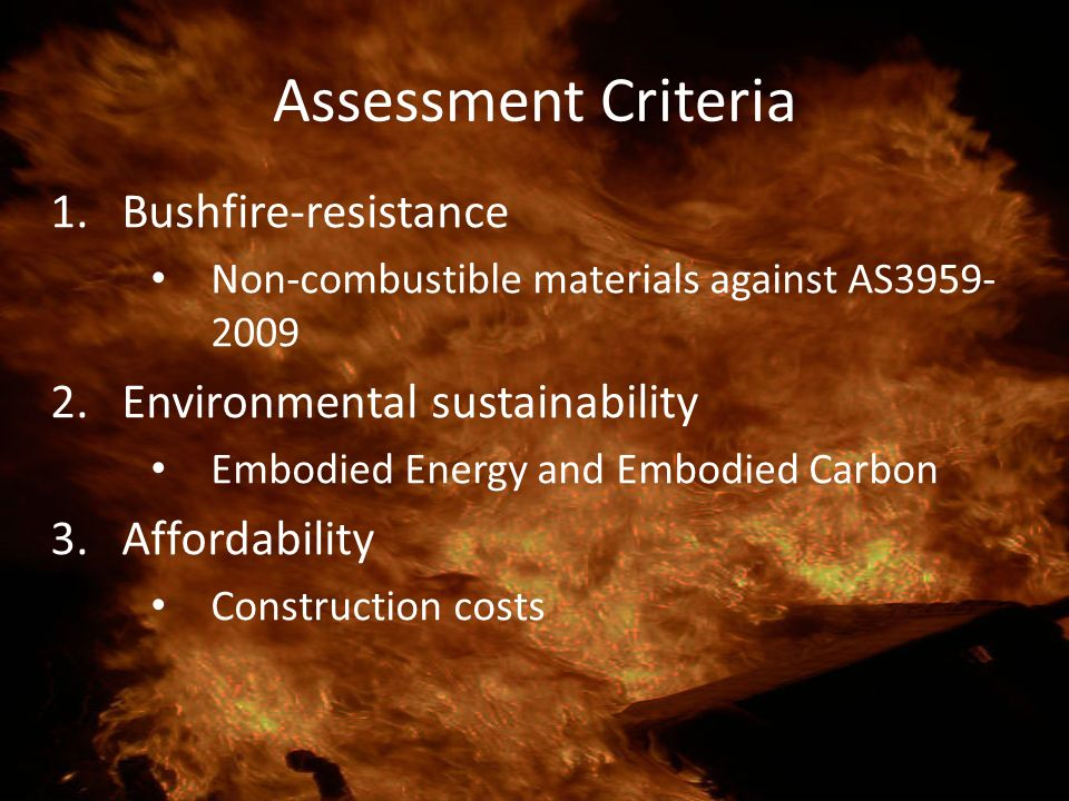 Assessment Criteria Bushfire-resistance Environmental sustainability