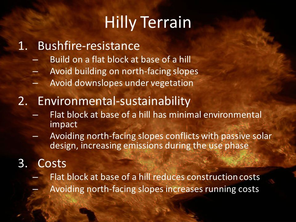 Hilly Terrain Bushfire-resistance Environmental-sustainability Costs