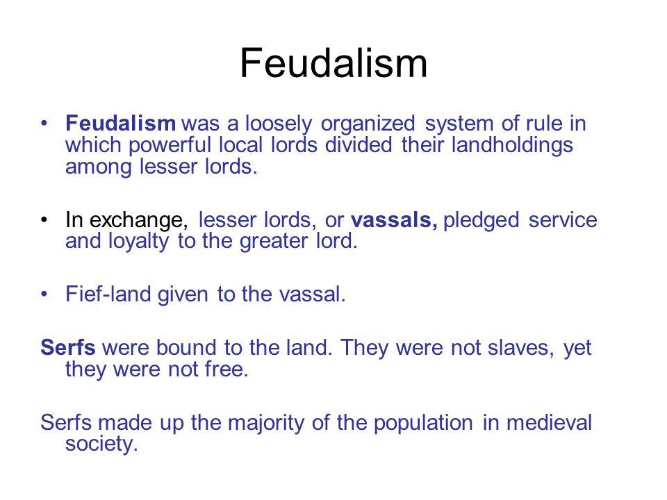 3 Feudalism ...