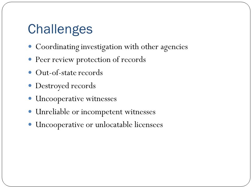 Challenges Coordinating investigation with other agencies