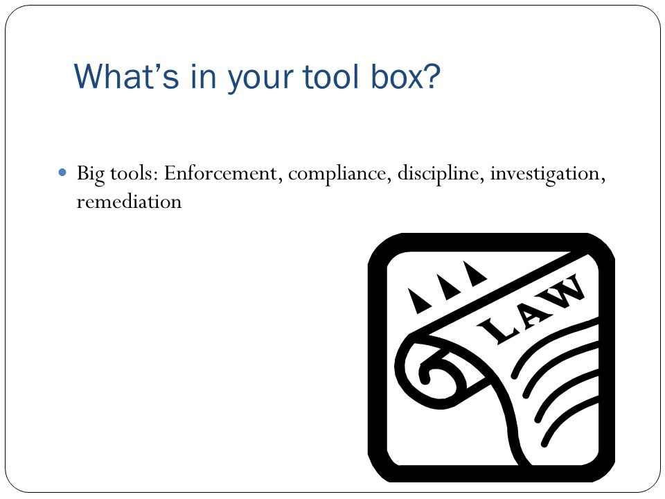 What's in your tool box.
