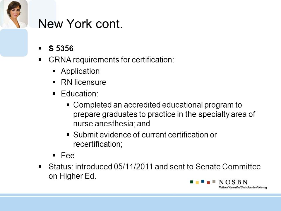 New York cont. S 5356 CRNA requirements for certification: Application