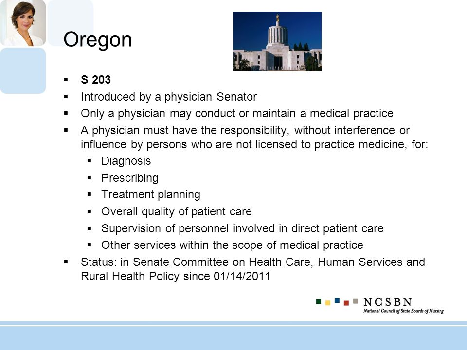 Oregon S 203 Introduced by a physician Senator