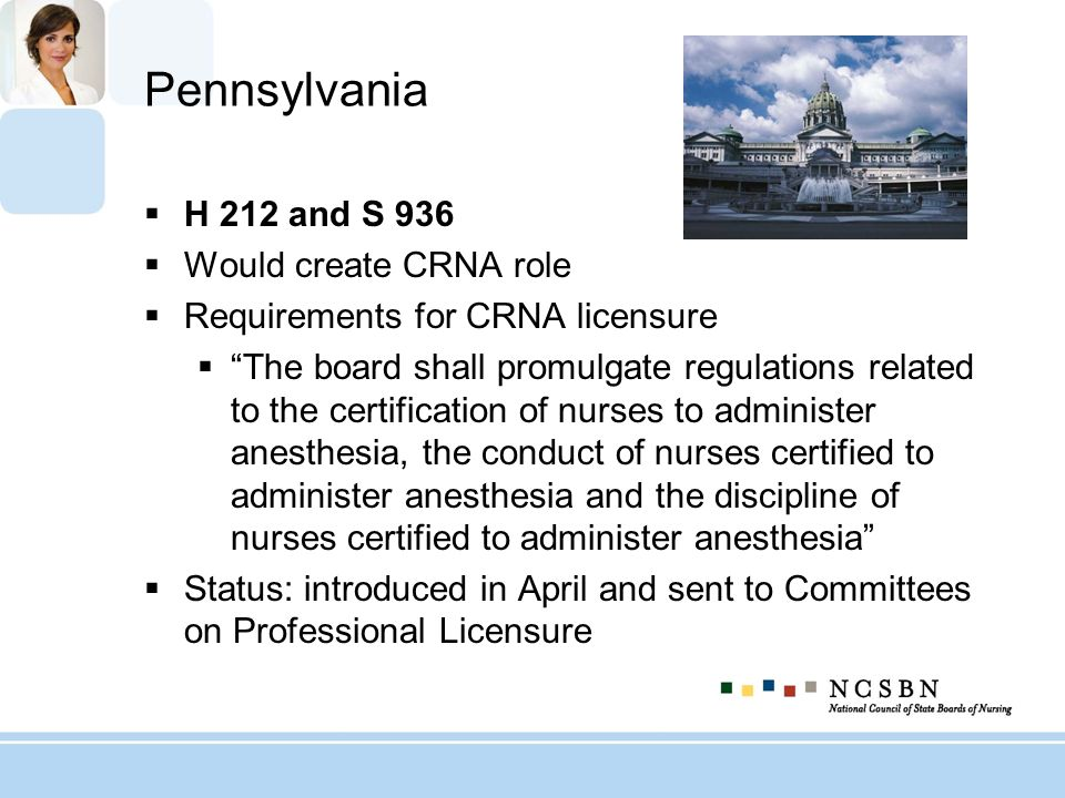 Pennsylvania H 212 and S 936 Would create CRNA role
