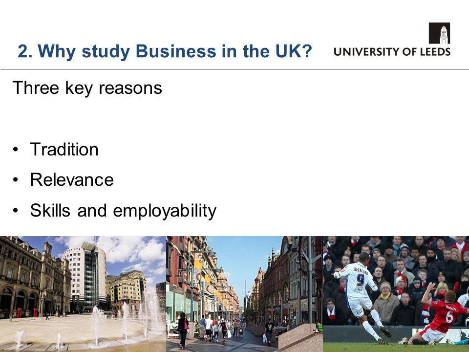 2. Why study Business in the UK