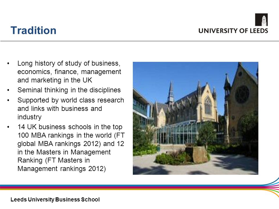 TraditionLong history of study of business, economics, finance, management and marketing in the UK.