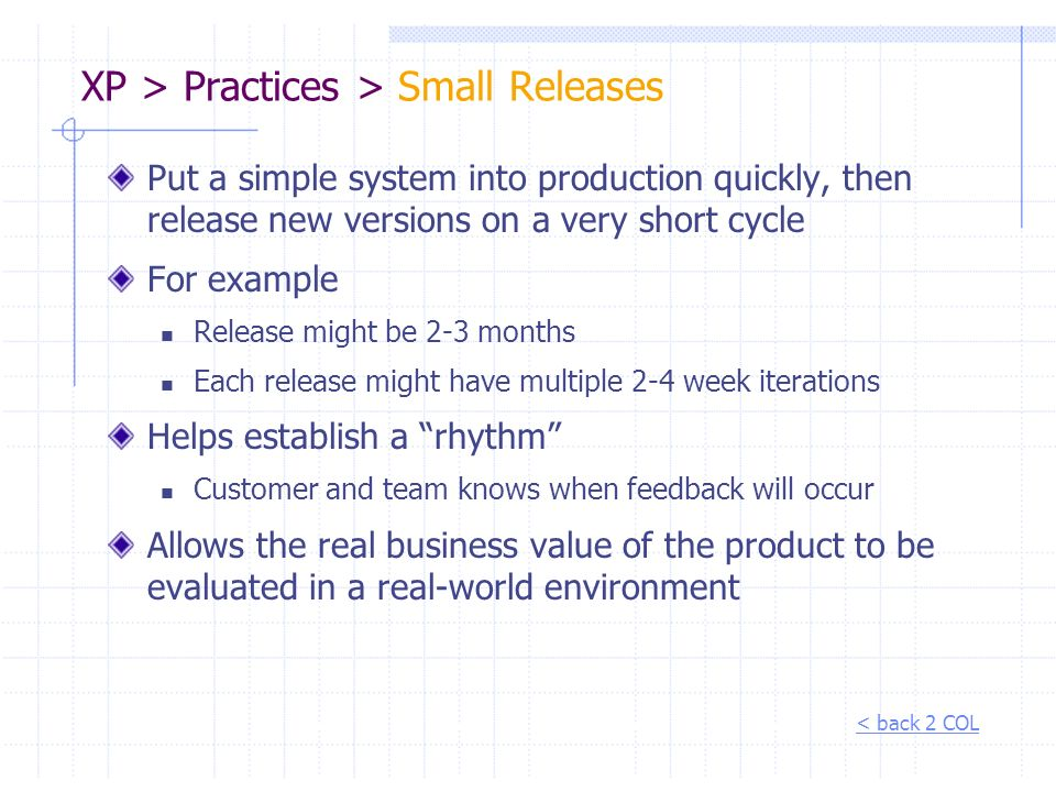 XP > Practices > Small Releases