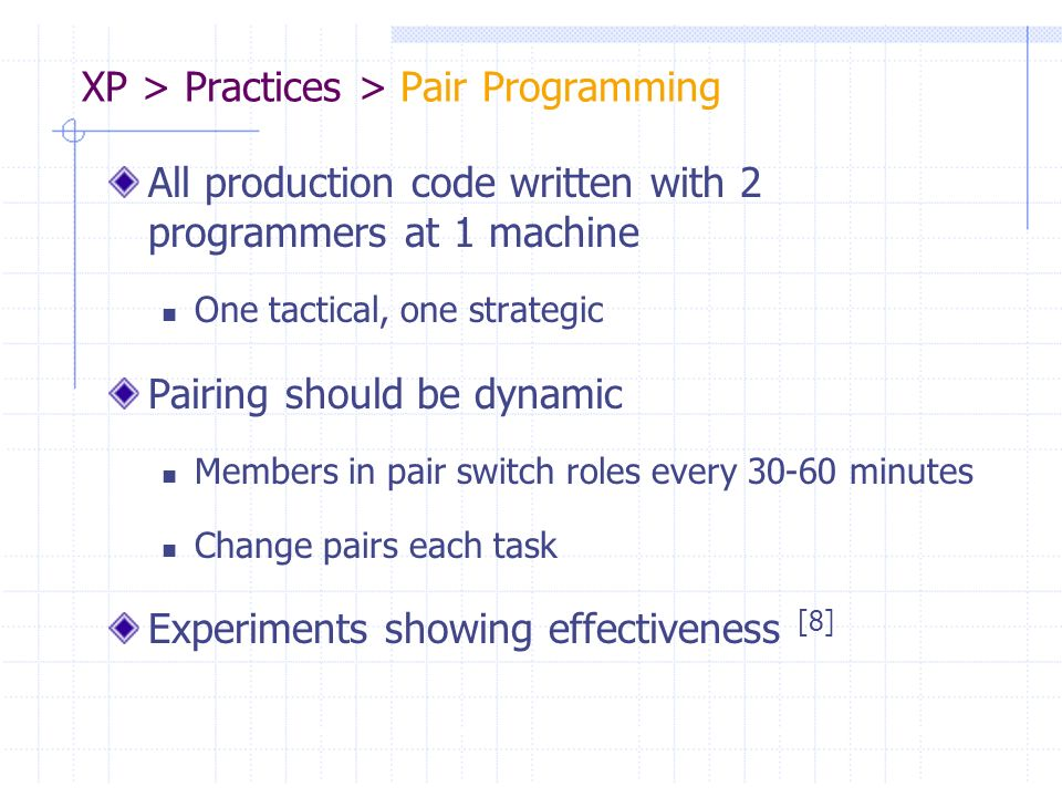 XP > Practices > Pair Programming