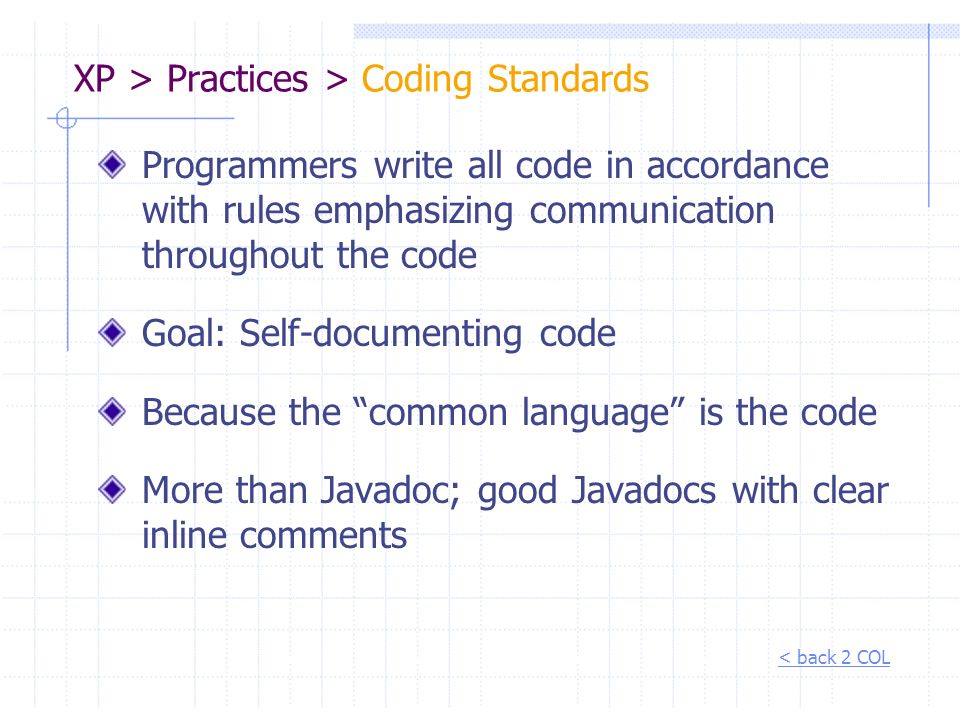 XP > Practices > Coding Standards