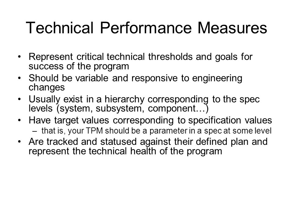 Technical Performance Measures