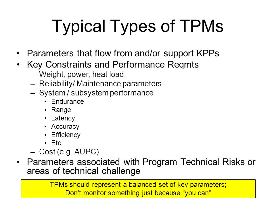 Typical Types of TPMs Parameters that flow from and/or support KPPs