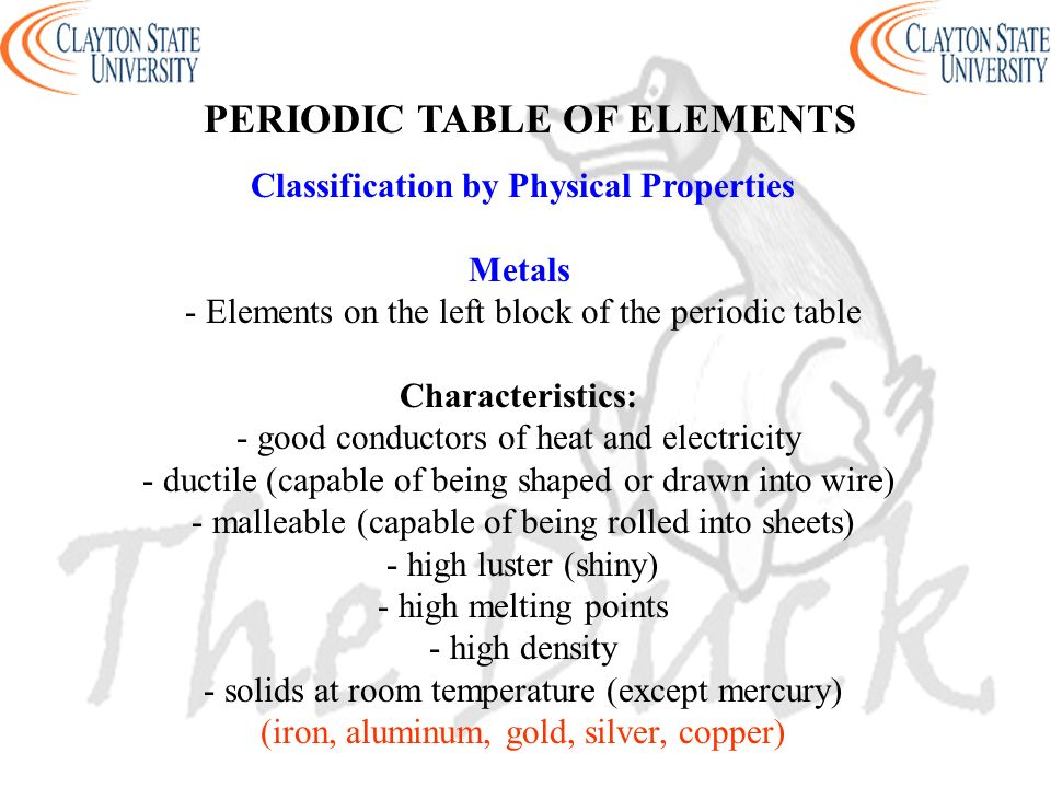 Periodic Table physical properties of elements on the periodic table luster : PRINCIPLES OF CHEMISTRY I CHEM 1211 CHAPTER 2 - ppt download