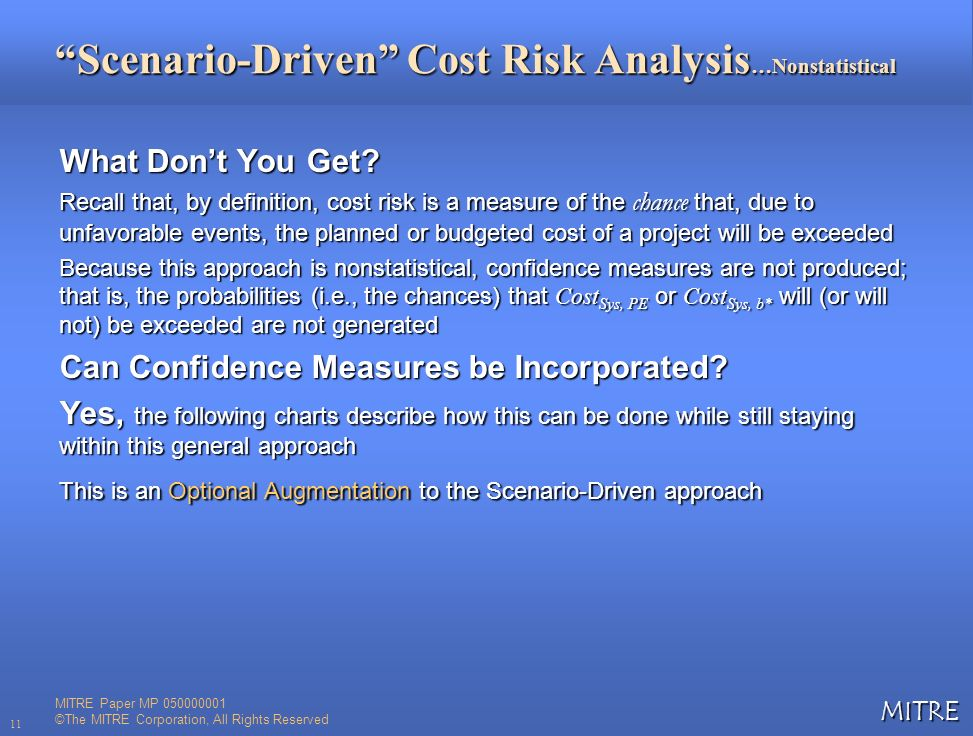 Scenario-Driven Cost Risk Analysis…Nonstatistical