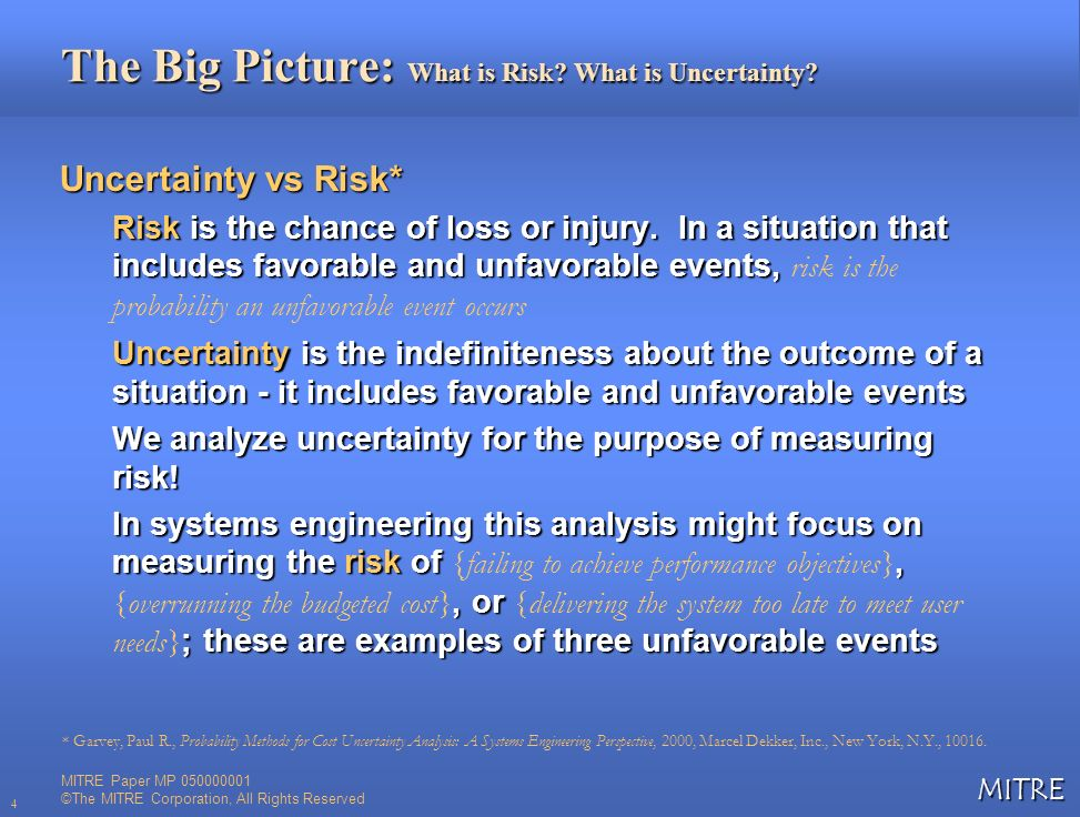 The Big Picture: What is Risk What is Uncertainty