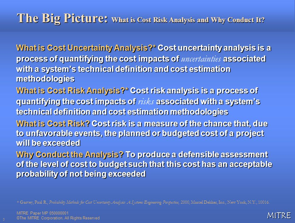 The Big Picture: What is Cost Risk Analysis and Why Conduct It