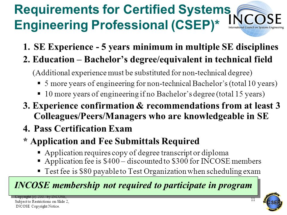 Requirements for Certified Systems Engineering Professional (CSEP)*