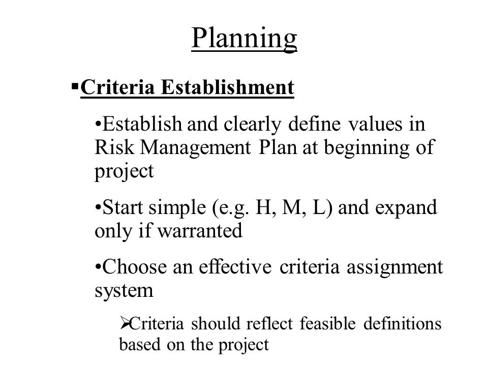 Planning Criteria Establishment