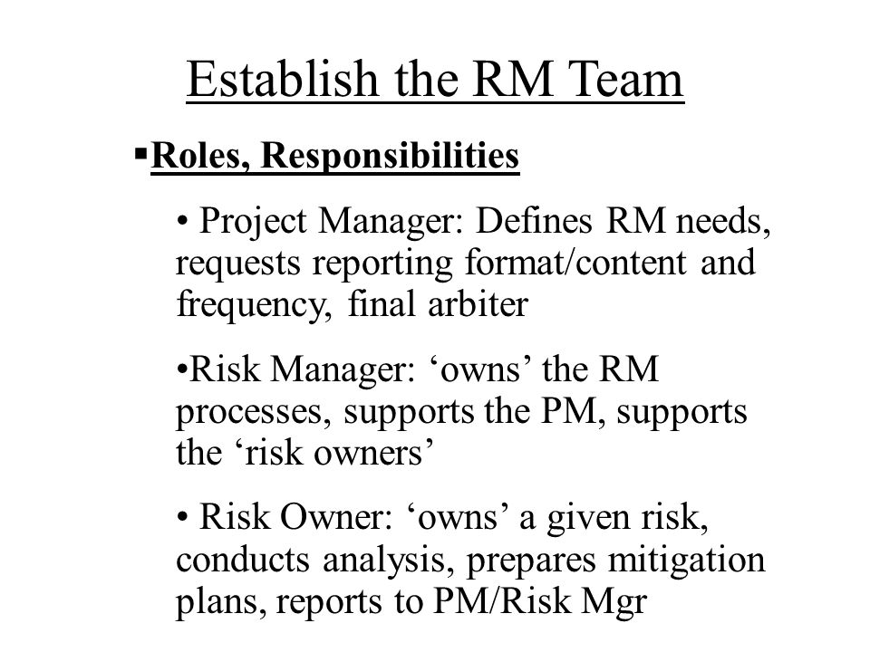 Establish the RM Team Roles, Responsibilities