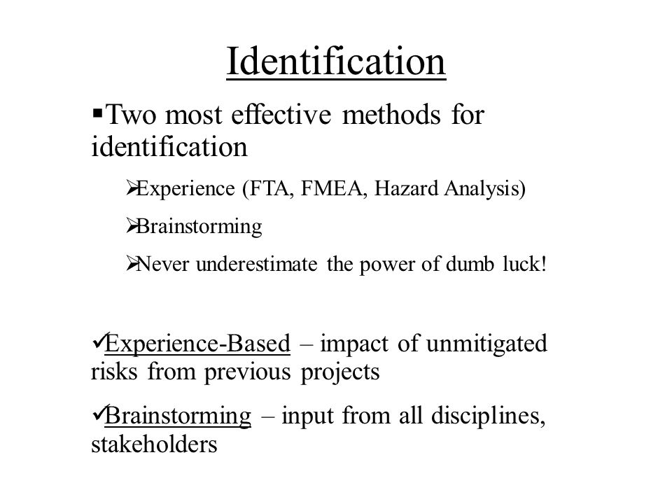 Identification Two most effective methods for identification