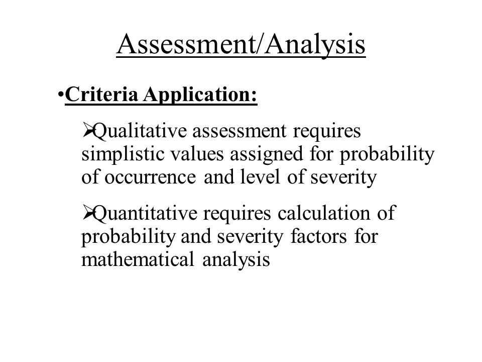 Assessment/Analysis Criteria Application: