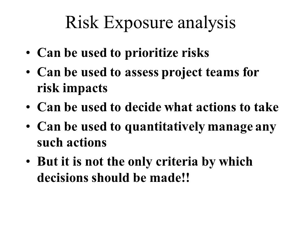 Risk Exposure analysis