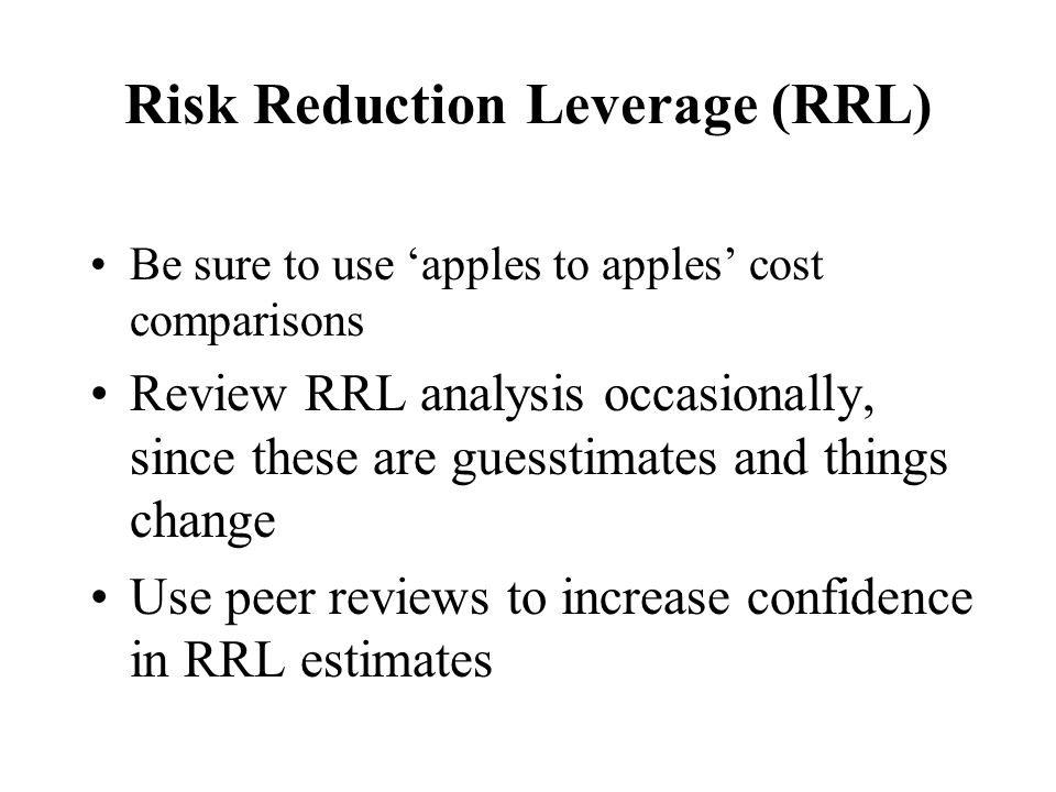 Risk Reduction Leverage (RRL)