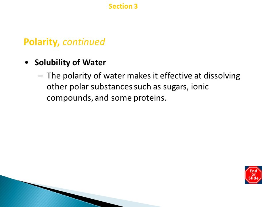 Chapter 2 Polarity, continued Solubility of Water