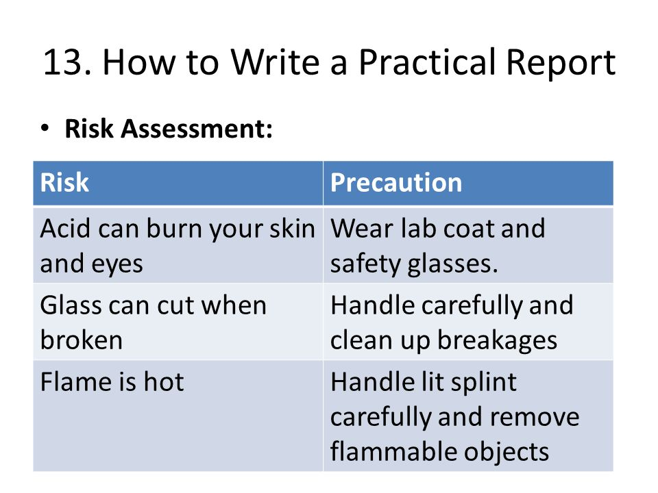 how to write a practical report 2006-9-20 how to write physics lab reports there are three questions to keep in mind when writing lab reports 1 could your friend (or your boss) read the report and understand exactly what you did.