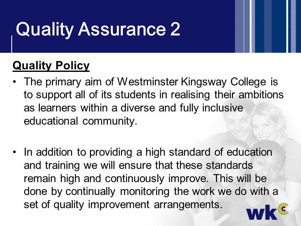 Quality Assurance 2 Quality Policy