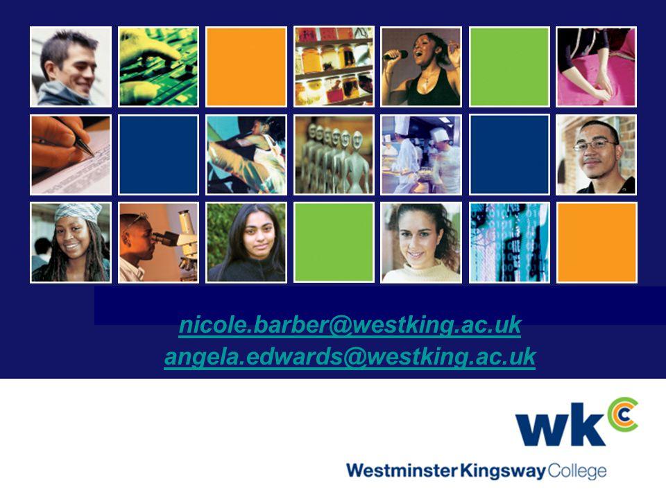 nicole.barber@westking.ac.uk angela.edwards@westking.ac.uk