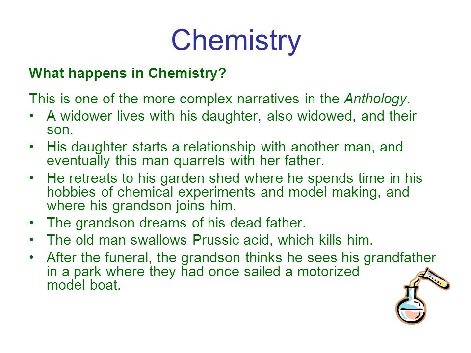 chemistry by graham swift essays 1 how is the pond significant in the story they like to hang out there it is a metaphore for life, because the boy is on one side as he is at the beginning and the grandfather is on the other side as he is nearing the end of his life.