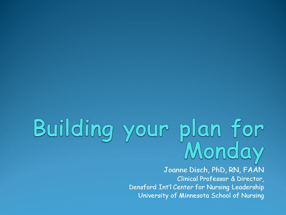 Building your plan for Monday