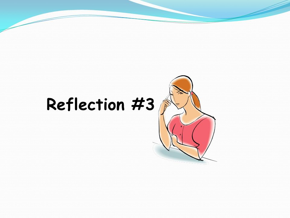 Reflection #3