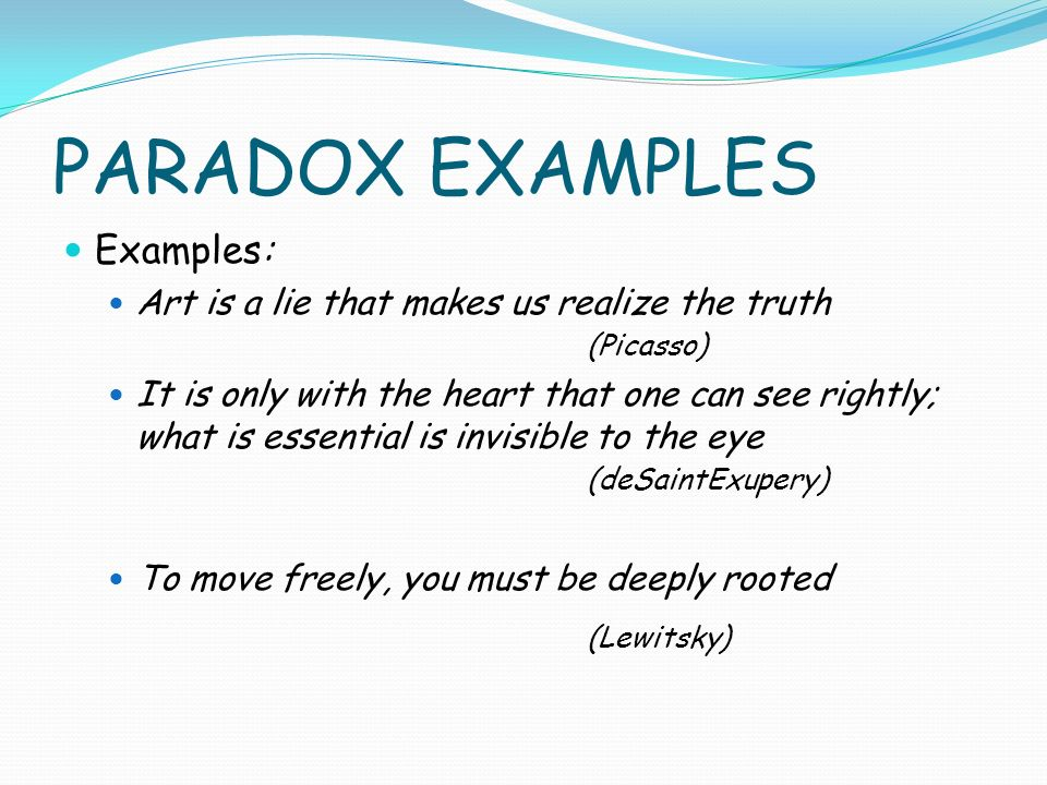 PARADOX EXAMPLES (Lewitsky) Examples: