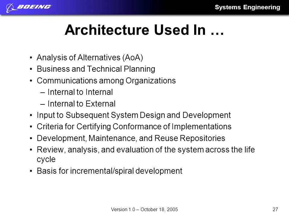 Architecture Used In … Analysis of Alternatives (AoA)