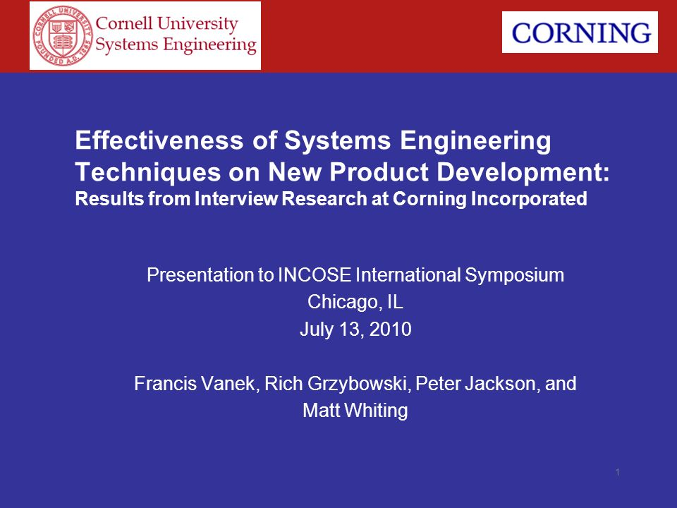 Effectiveness of Systems Engineering Techniques on New Product Development: Results from Interview Research at Corning Incorporated