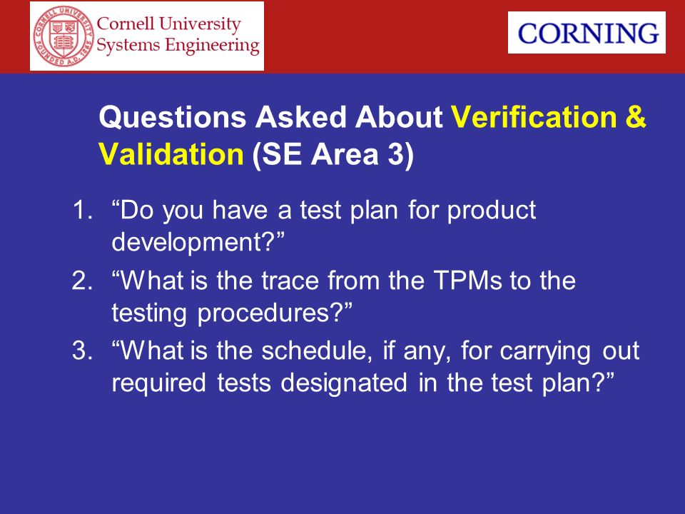 Questions Asked About Verification & Validation (SE Area 3)