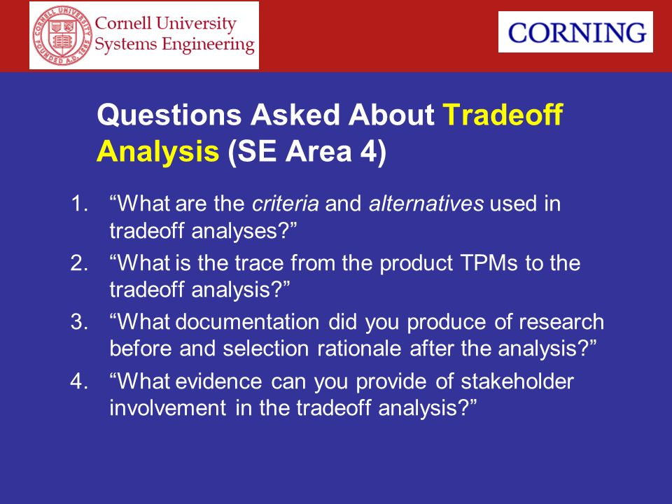Questions Asked About Tradeoff Analysis (SE Area 4)
